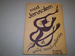 Mod Jerusalem. Kompositioner: Gustaf Munch-Petersen