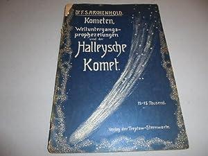 Kometen, Weltuntergangsprophezeiungen und der Halleysche Komet. Mit: Archenhold, F. S