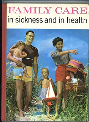 Family Care in Sickness and in Health