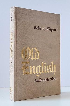 Old English: An Introduction: Kispert, Robert J.