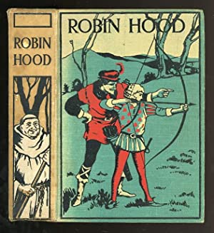 Robin Hood and His Merry Outlaws: McSpadden, J. Walker