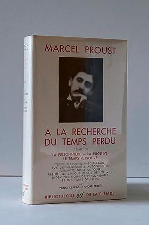 A la Recherche du Temps Perdu. Tome: Proust, Marcel