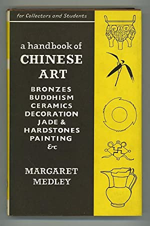 A Handbook of Chinese Art for Collectors and Students
