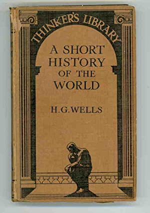 A Short History of the World: Wells, H. G.
