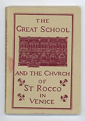 The Great School and the Church of St. Rocco in Venice