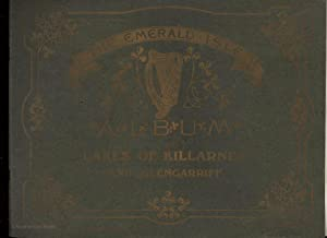 Gems of the Killarney Lakes, Parknasilla, Kenmare, Glengarriff and Bantry: Their Scenery and Anti...