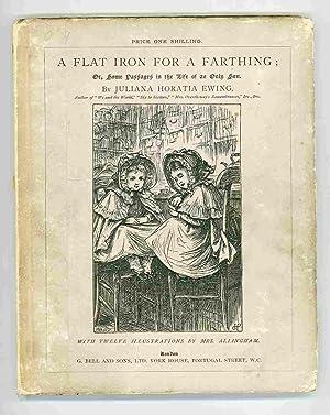 A Flat Iron for a Farthing. Or,: Ewing, Juliana Horatia