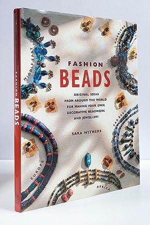 Fashion Beads. 45 Original Ideas from Around: Sara Withers