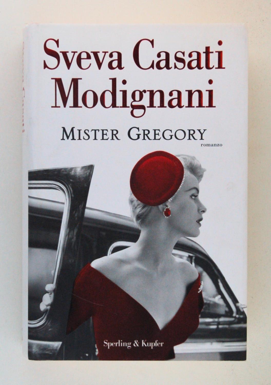 Mister Gregory - Sveva Casati Modigliani
