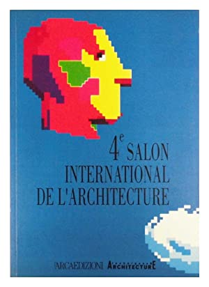 4 Salon International de l'Architecture