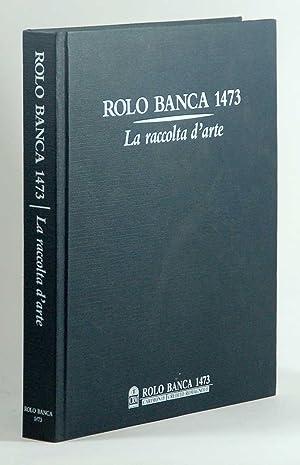 Rolo Banca 1473 La raccolta d'arte: Michela Scolaro
