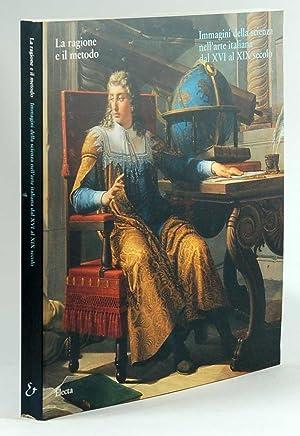 La ragione e il metodo Immagini della: Marco Bona Castellotti,