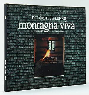 Dolomiti Bellunesi Montagna viva: Pepi Merisio, Rinaldo
