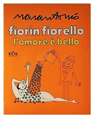 Fiorin fiorello l'amore è bello: Ugo Marantonio