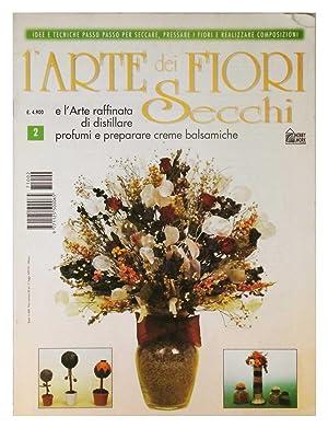 l'Arte dei fiori secchi e l'Arte raffinata