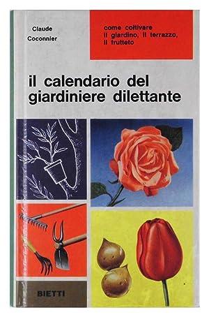 Il calendario del giardiniere dilettante: Claude Coconnier