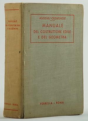 Manuale del costruttore edile e del geometra: AA. VV.