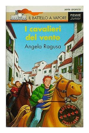 I cavalieri del vento: Angela Ragusa