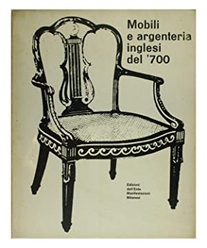 Mobili e argenteria inglesi del '700: H. D. Molesworth,