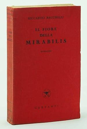Il fiore della Mirabilis: Riccardo Bacchelli