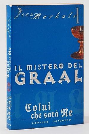 Il mistero del Graal vol. 1 Colui: Jean Markale
