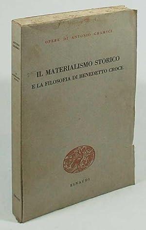 Il materialismo storico e la filosofia di: Antonio Gramsci
