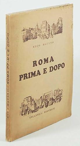 Roma prima e dopo: Bacino, Ezio