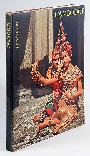 Cambodge: J. P. Dannaud
