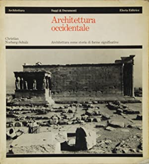 Architettura occidentale Architettura come storia di forme significative
