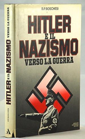 1933-1939 Hitler e il nazismo Verso la: B.P. Boschesi