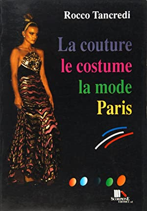 La couture le costume la mode Paris