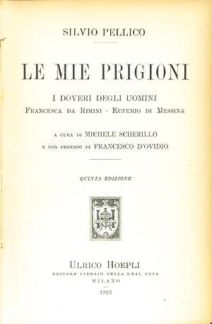 Le mie prigioni ¿ I doveri degli: Pellico, Silvio