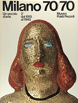 Milano 70/70 Un secolo d'arte 2 dal