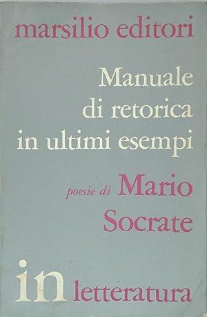 Manuale di retorica in ultimi esempi: Socrate, Mario