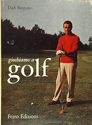 Giochiamo a golf: Bergamo, Dadi