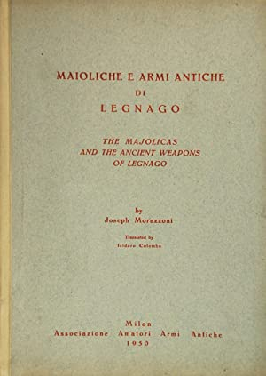 The Majolicas and the ancient Weapons of: Morazzoni, Joseph