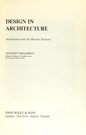 Design in Architecture: Architecture and the Human Sciences