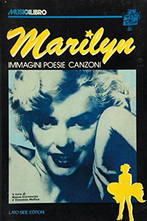 Marilyn. Immagini Poesie Canzoni.