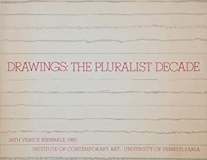 Drawings: The Pluralist Decade