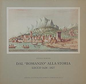 Dal Romanzo alla Storia. Lecco 1628 1827: Angelo Borghi