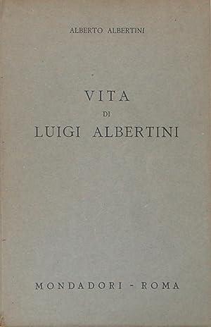 Vita di Luigi Albertini: Alberto Albertini