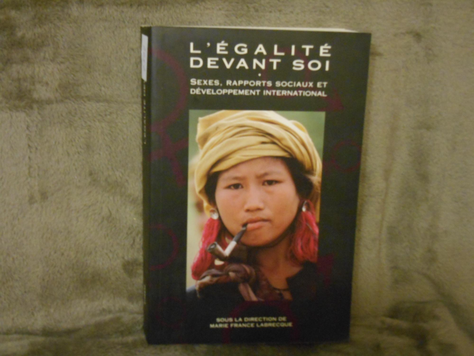 9780889366862 - Collectif sous la direction de France Labrecque: L'EGALITE DEVANT SOI sexes rapports sociaux et developpement international - Livre