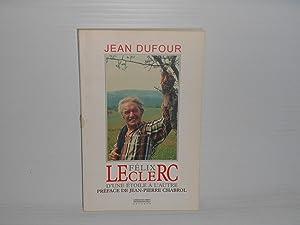 Félix Leclerc D'une étoile à L'autre: Dufour, Jean