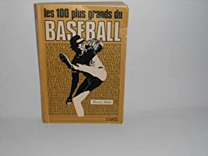 Les 100 Plus Grands Du Baseball