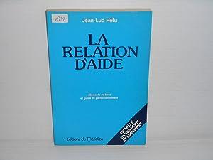 LA RELATION D'AIDE: HETU, Jean-Luc