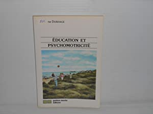 Education Et Psychomotricite: Durivage, Johanne