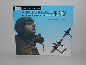 Le Dernier Vol du Petit Prince. The: Villers, Jean-Pierre de