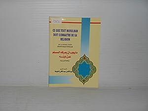 CE QUE TOUT MUSULMAM DOIT CONNAITRE DE: Abd El Ghani