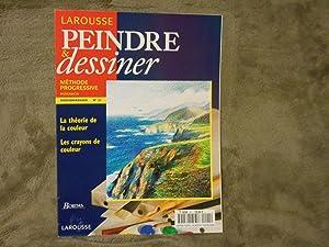 LAROUSSE PEINDRE et DESSINER methode progressive no. 21 : La theorie de la couleur. Les crayons de ...