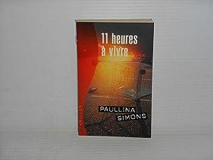 11 Heures à Vivre: Simons, Paulina